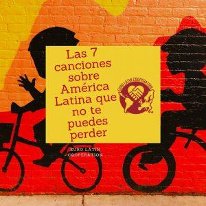 canciones sobre América Latina